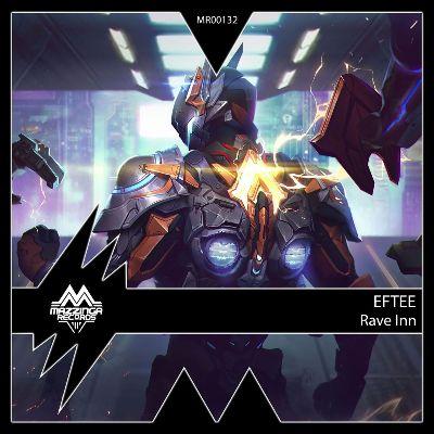 EFTEE — Rave Inn