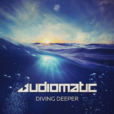 Audiomatic – Diving Deeper