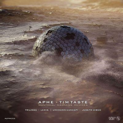 TiM TASTE & APHE — Montreal Madness (Remixes)
