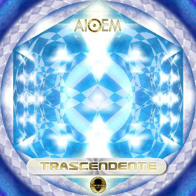 Aioem — Trascendente