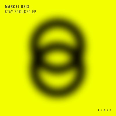 Marcel Reix — Stay Focused EP