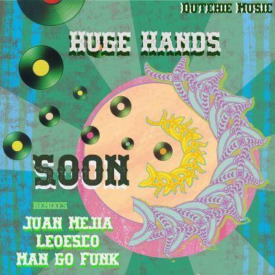 Huge Hands — SOON EP