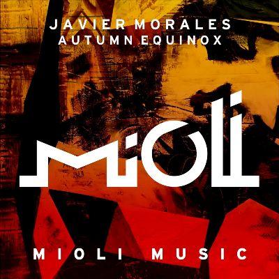Javier Morales – Autumn Equinox