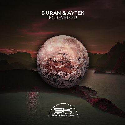 Duran & Aytek – Forever EP