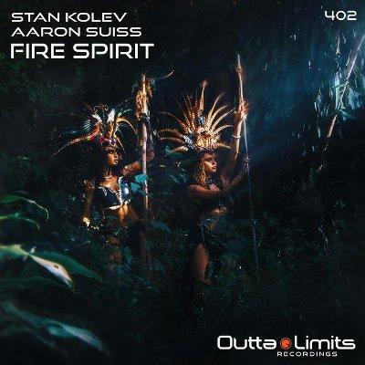 Stan Kolev & Aaron Suiss – Fire Spirit