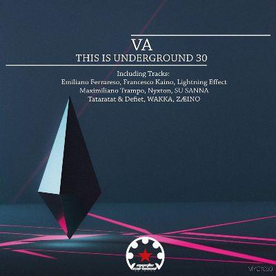 VA — This Is Underground 30
