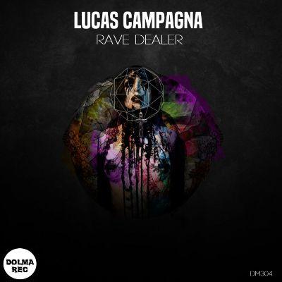 Lucas Campagna — Rave Dealer