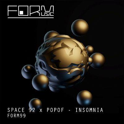 Space 92 & Popof – Insomnia EP