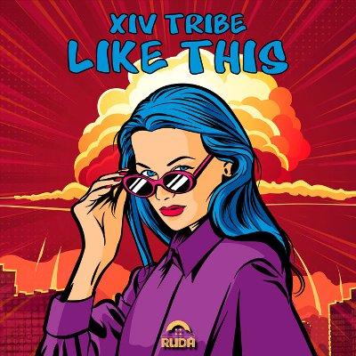 XIV Tribe – Like This