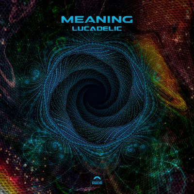 Lucadelic – Meaning