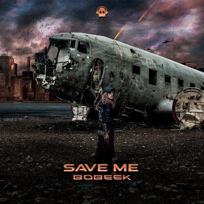 Bobeek — Save Me