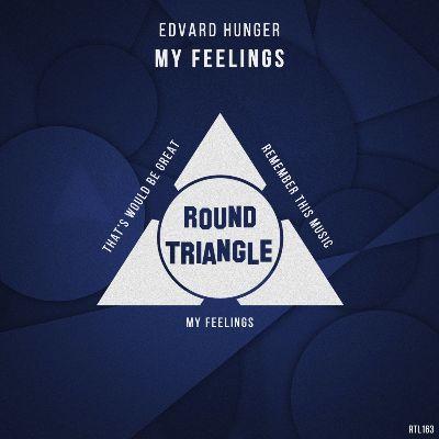 Edvard Hunger — My Feelings