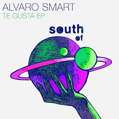 Alvaro Smart — Te Gusta EP