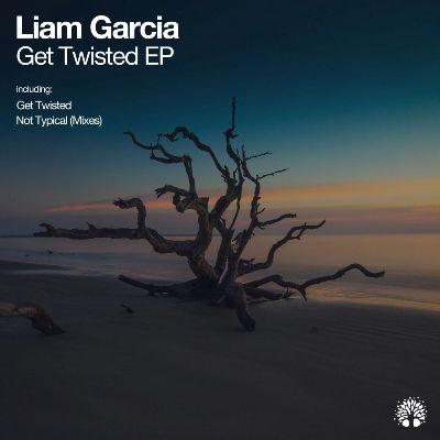 Liam Garcia – Get Twisted
