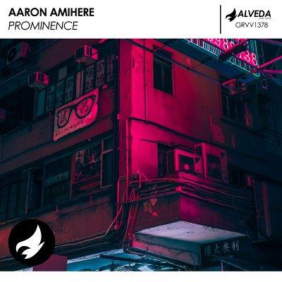Aaron Amihere – Prominence