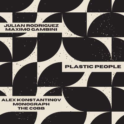 Julian Rodriguez & Maximo Gambini — Plastic People