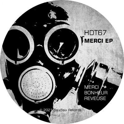HDT67 — Merci EP