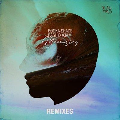 Booka Shade & Rashid Ajami — Memories (Remixes)