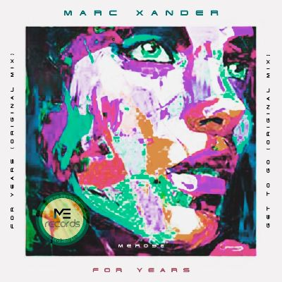 Marc Xander – For Years