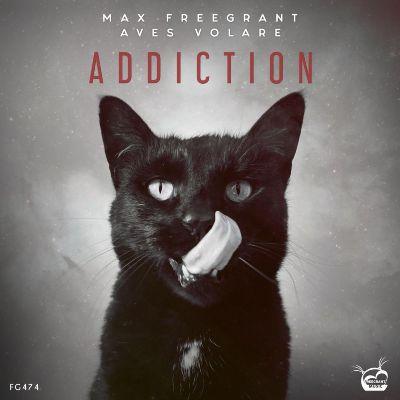 Max Freegrant & Aves Volare – Addiction