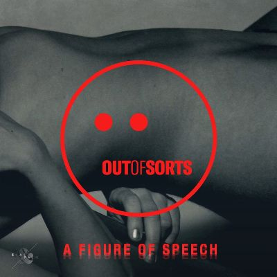 Out of Sorts – A Figure of Speech