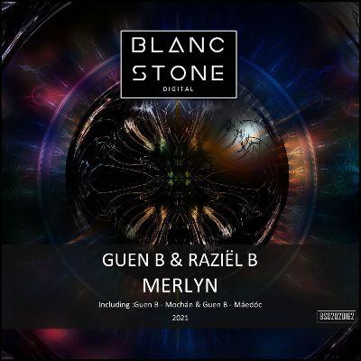 Guen B & Raziel B – Merlyn