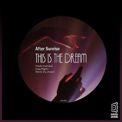 After Sunrise – This Is the Dream