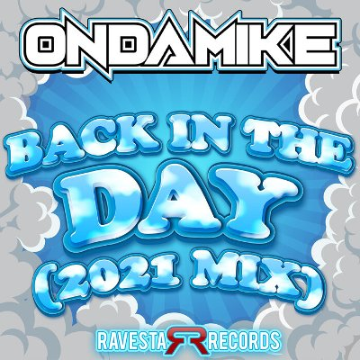 Ondamike — Back In The Day (2021 Mix)