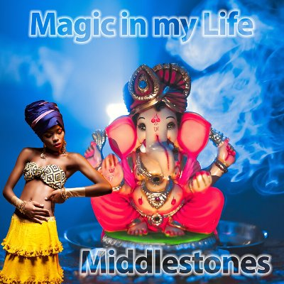 Middlestones — Magic in My Life