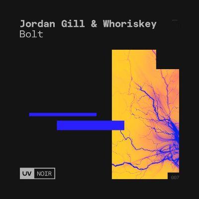 Jordan Gill & Whoriskey — Bolt