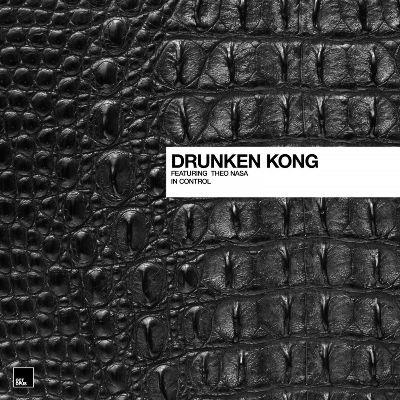 Drunken Kong — In Control