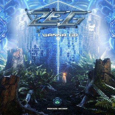 Zeg — I Wanna Go