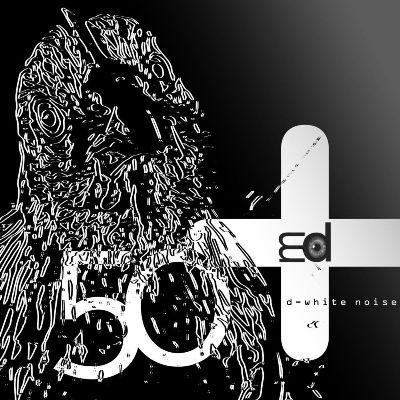D-White Noise — 50+ EP