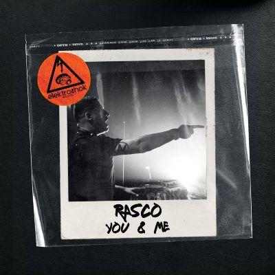 Rasco — You & Me