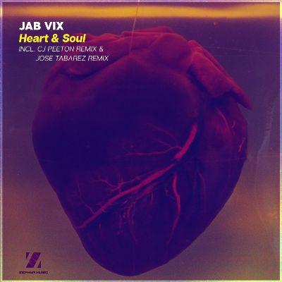 Jab Vix — Heart & Soul