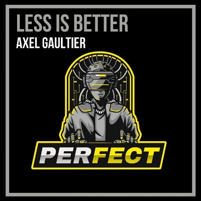 Axel Gaultier — Less Is Better (Speed of Life Mix)