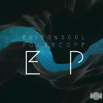 EdisonSoul — Polyscope EP