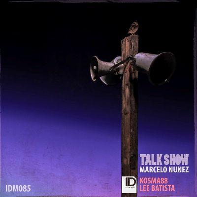 Marcelo Nunez — Talk Show