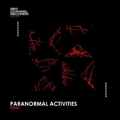 Ezara — Paranormal Activities