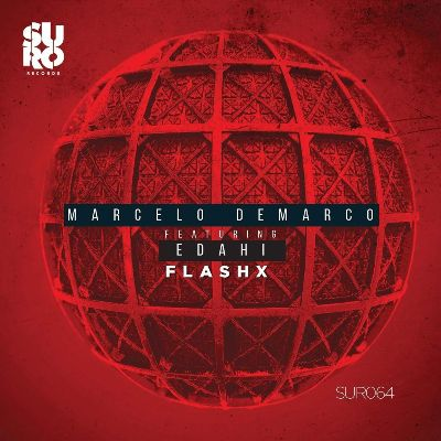 Marcelo Demarco & Edahi — Flashx