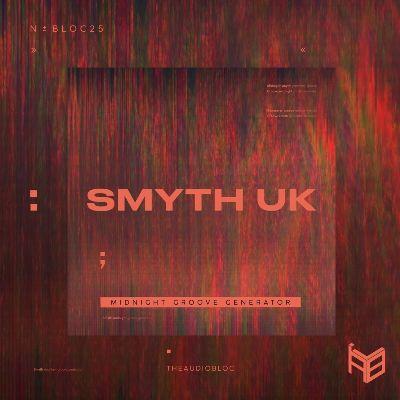 SMYTH (UK) — Midnight Groove Generator