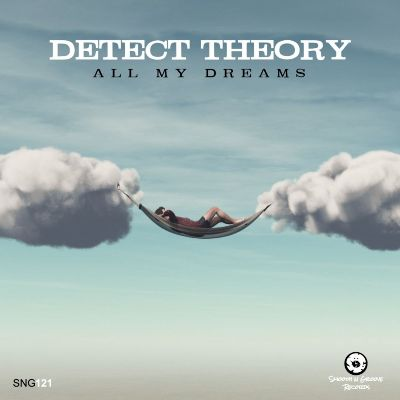 Detect Theory – All My Dreams