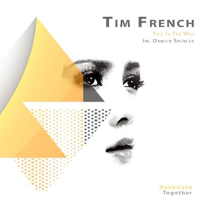 Tim French — This Is the Way