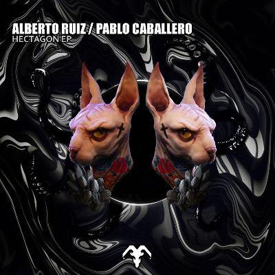 Alberto Ruiz & Pablo Caballero – Hectagon EP