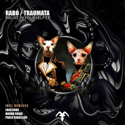Rabo & Traumata — Belive in Yourself