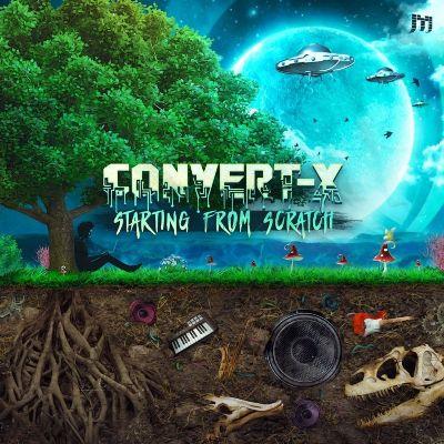 Convert-X — Starting From Scratch