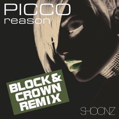 Picco — Reason (Block & Crown Remix)