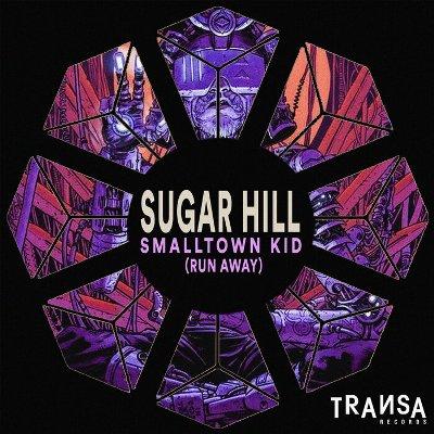 Sugar Hill — Smalltown Kid (Run Away)