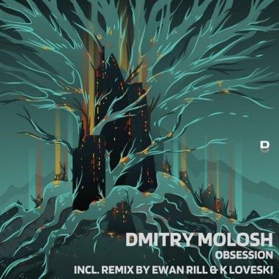 Dmitry Molosh — Obsession