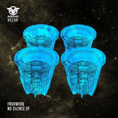 Frühwerk — No Silence EP